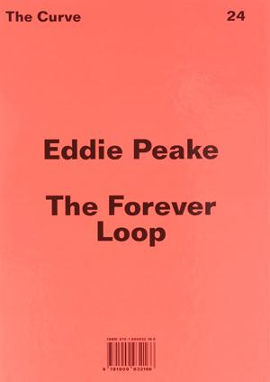 Eddie Peake - The Forever Loop