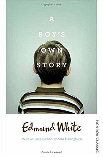 Edmund White - A Boy's Own Story