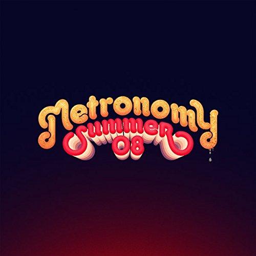 Metromony, Summer 08