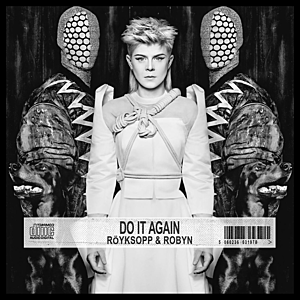 Röyksopp_and_Robyn_-_Do_It_Again